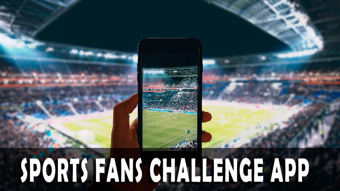 Sports Fans Challenge App