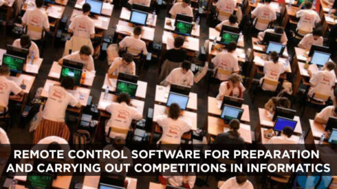Remote control software for preparation and carrying out competitions in informatics