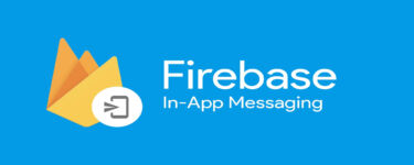 Get Started with Firebase In-App Messaging