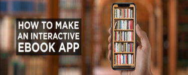 How to Make an Interactive Ebook App