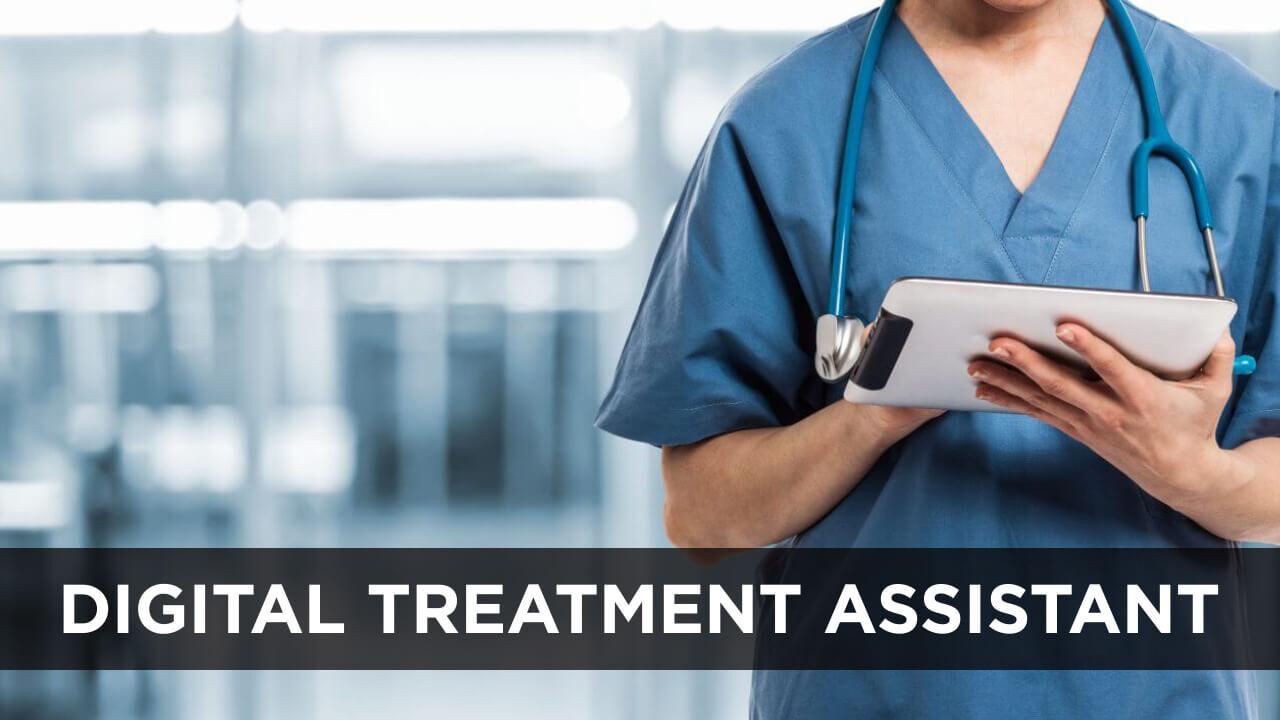Digital treatment assistant