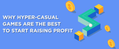 Why Hyper-Casual Games Are the Best to Start Raising Profit in Mobile Game Development?