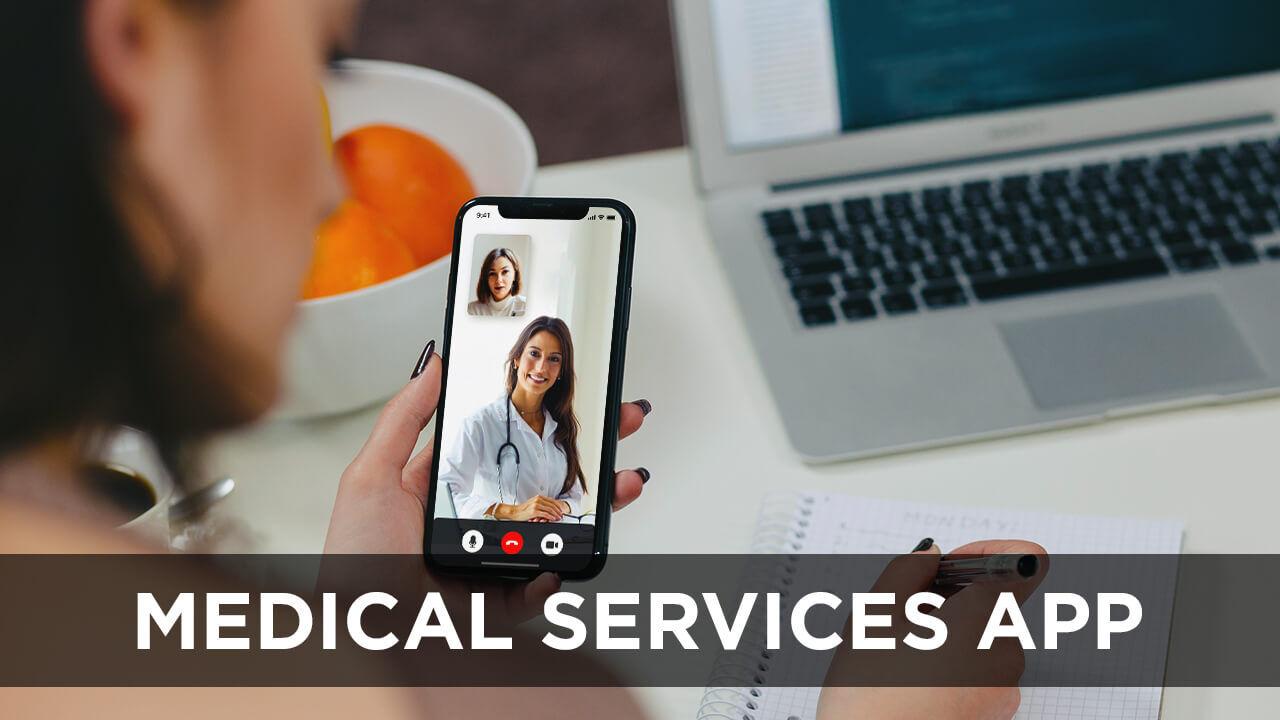 Medical services app