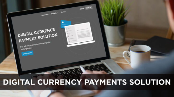 Digital currency payments solution