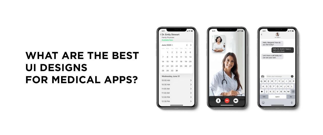 What are the Best UI Designs for Medical Apps?