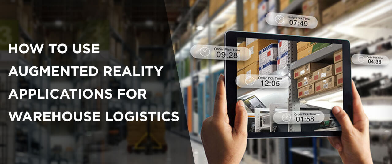 How to Use Augmented Reality Applications for Warehouse Logistics?