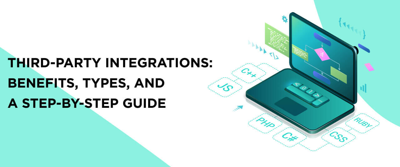 Third-Party Integrations: Benefits, Types, and a Step-by-Step Guide
